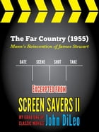 The Far Country (1955) by John DiLeo