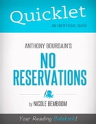 Quicklet on Anthony Bourdain's No Reservations by Nicole  Bemboom