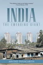 India: The Emerging Giant by Arvind Panagariya