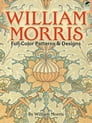 William Morris Full-Color Patterns and Designs Cover Image