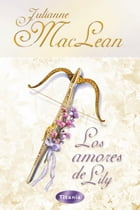 Los amores de Lily by Julianne MacLean