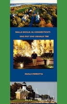 Dalla Sicilia al Connecticut by Paul Pirrotta