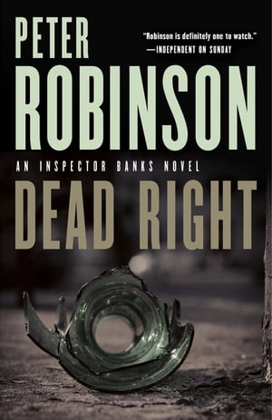 Dead Right by Peter Robinson