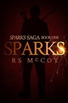Sparks by RS McCoy