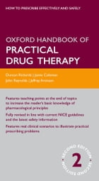 Oxford Handbook of Practical Drug Therapy by Duncan Richards