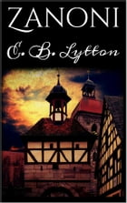 Zanoni by E. B. Lytton