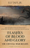 Flashes of Blood and Glory - The Crystal War Begins c97bc87c-1968-4137-9229-71845182c9be