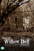 Imps of Willow Dell by Wentworth M. Johnson