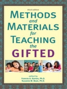 Methods and Materials for Teaching the Gifted by Frances Karnes, Ph.D.