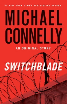 Book Switchblade: An Original Short Story by Michael Connelly