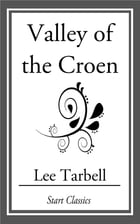 Valley of the Croen by Lee Tarbell