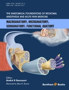The Anatomical Foundations of Regional Anesthesia and Acute Pain Medicine by André P. Boezaart