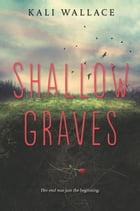 Shallow Graves Cover Image