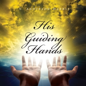 His Guiding Hands