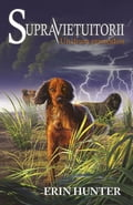 9786067960150 - Erin Hunter: Supravie uitorii. Cartea a IV-a - Un drum primejdios - Cartea