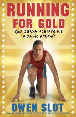 Book Running for Gold by Owen Slot