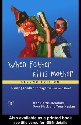 Book When Father Kills Mother by Harris-Hendriks, Jean