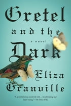Gretel and the Dark Cover Image