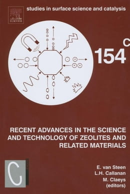Book Recent Advances in the Science and Technology of Zeolites and Related Materials: Proceedings of the… by van Steen, E.