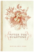 After the Sunstone by Michellan Sarile-Alagao