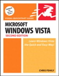 Microsoft Windows Vista: Visual QuickStart Guide