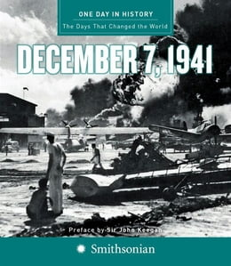 Book One Day in History: December 7, 1941 by Rodney P. Carlisle