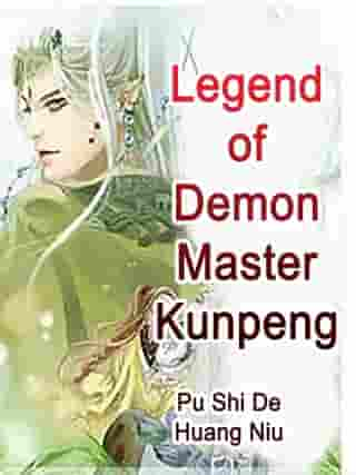 Legend of Demon Master Kunpeng: Volume 2