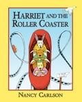 Harriet and the Roller Coaster (Revised Edition) 624ac2db-4bc4-4c8d-b02e-e38de0647033