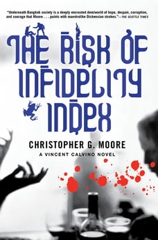 The Risk of Infidelity Index: A Vincent Calvino Novel