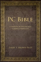 PC Bible by Larry Brown