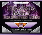 Teradata Basics for Business Users by Tom Coffing