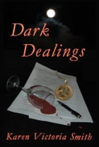Dark Dealings by Karen Smith