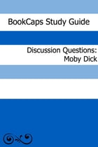 Discussion Questions: Moby Dick by BookCaps