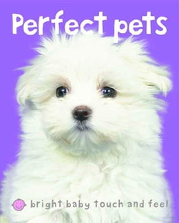 Book Bright Baby Perfect Pets by Roger Priddy