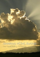 Shadows of Doi Suthep: The Third Poetry Collection by James Heald