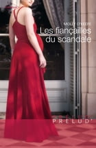 Les fiançailles du scandale by Molly O'Keefe