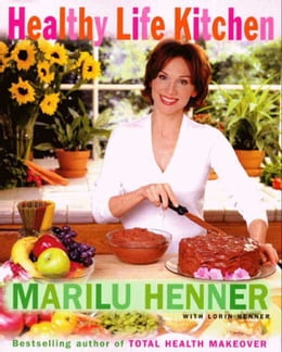 Book Healthy Life Kitchen by Marilu Henner