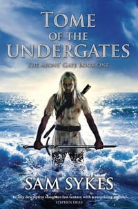 Tome of the Undergates: The Aeons' Gate: Book One