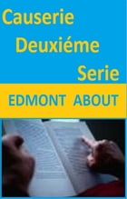 CAUSSERIE by EDMOND ABOUT