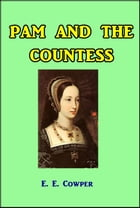 Pam and the Countess by E. E. Cowper
