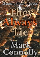 They Always Lie by Mark Connolly