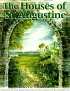 The Houses of St. Augustine by David Nolan