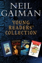 Neil Gaiman Young Readers' Collection: Odd and the Frost Giants; Coraline; The Graveyard Book; Fortunately, the Milk by Neil Gaiman