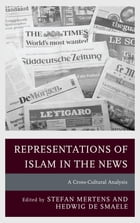 Representations of Islam in the News: A Cross-Cultural Analysis