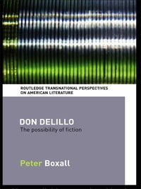 Don DeLillo: The Possibility of Fiction
