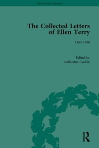 The Collected Letters of Ellen Terry, Volume 1