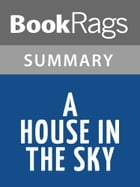 A House in the Sky by Amanda Lindhout l Summary & Study Guide by BookRags