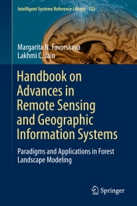 Handbook on Advances in Remote Sensing and Geographic Information Systems: Paradigms and…