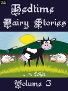 Bedtime Fairy Stories Volume 3 by Ray Kay