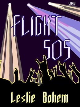 Book Flight 505: a novella by Leslie Bohem